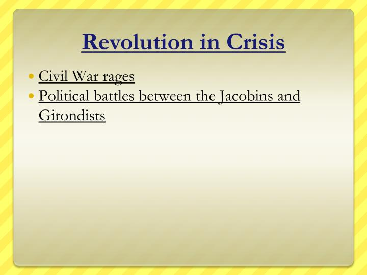 Revolution in Crisis