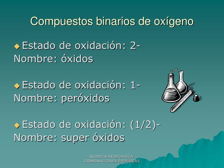 Compuestos binarios de oxígeno