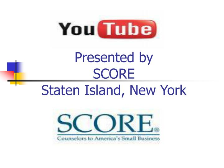 Presented by score staten island new york