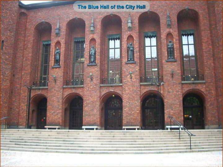The Blue Hall of the City Hall