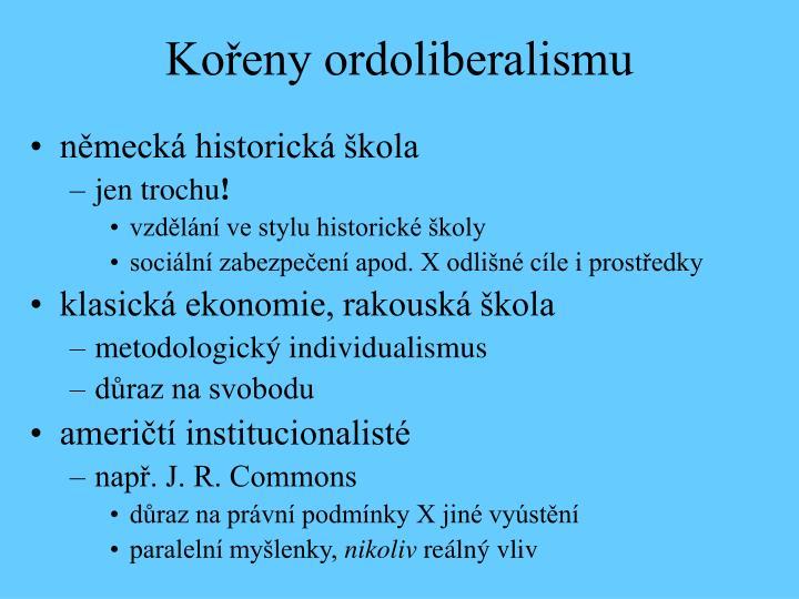 Kořeny ordoliberalismu