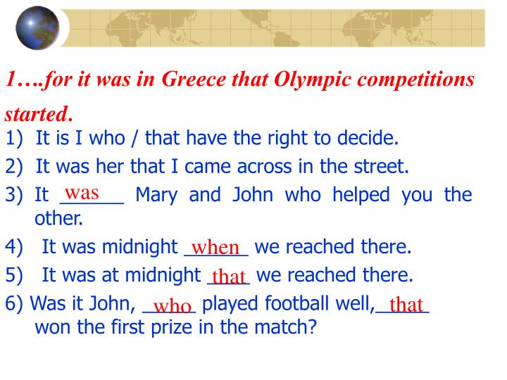 1….for it was in Greece that Olympic competitions started