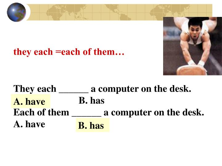 they each =each of them…
