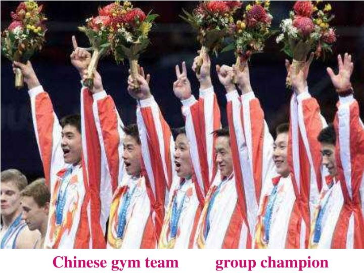 Chinese gym team         group champion