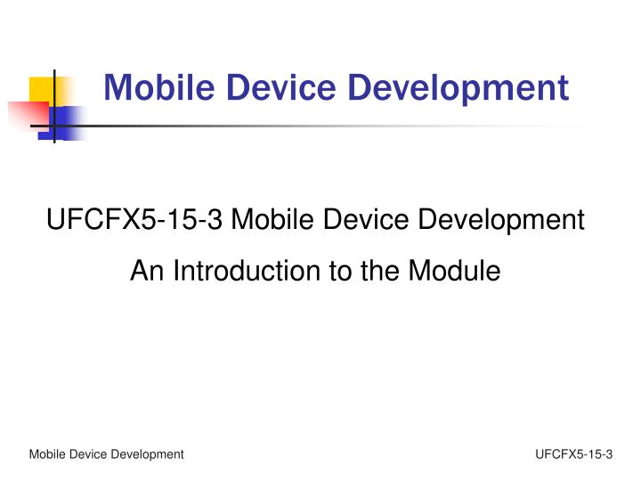 Mobile Device Development