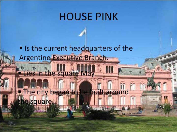HOUSE PINK