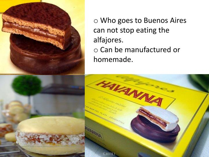 Who goes to Buenos Aires can not stop eating the alfajores.