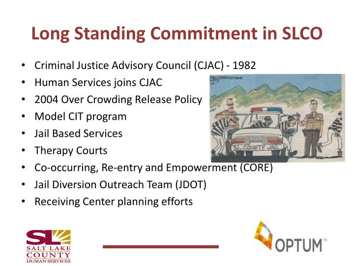 Long Standing Commitment in SLCO