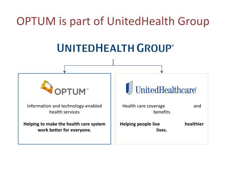 OPTUM is part of UnitedHealth