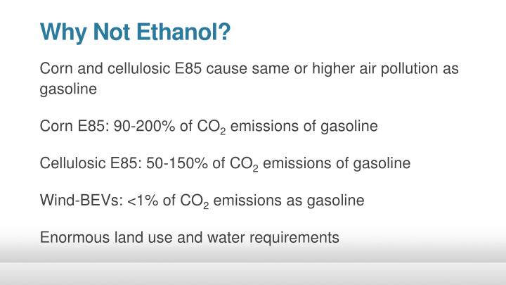 Why Not Ethanol?