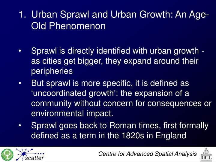 Urban Sprawl and Urban Growth: An Age-Old Phenomenon