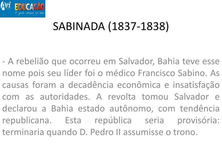 SABINADA (1837-1838)