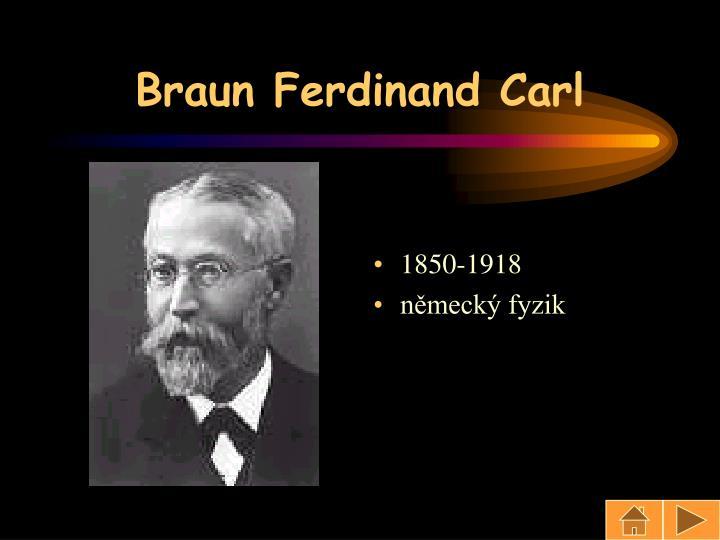 Braun Ferdinand Carl