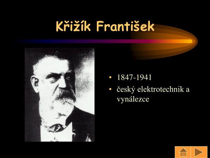 Křižík František