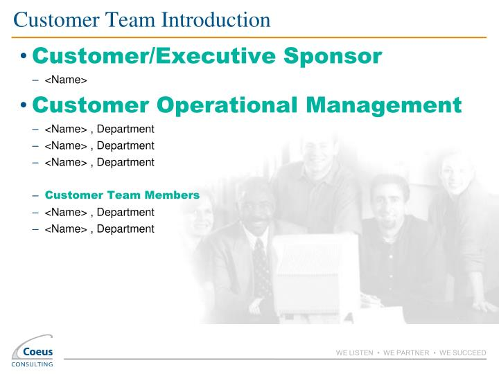 Customer Team Introduction