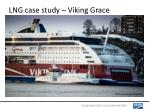 lng case study viking grace