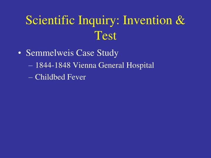 Scientific Inquiry: Invention & Test