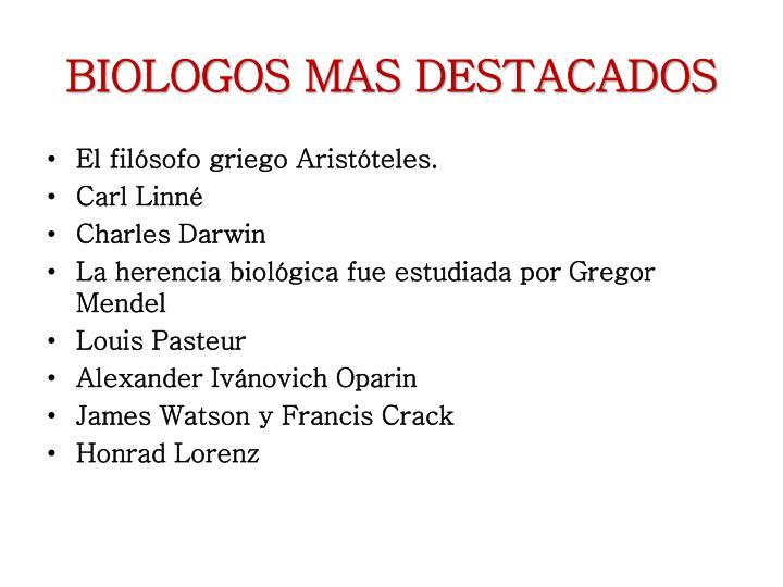 BIOLOGOS MAS DESTACADOS