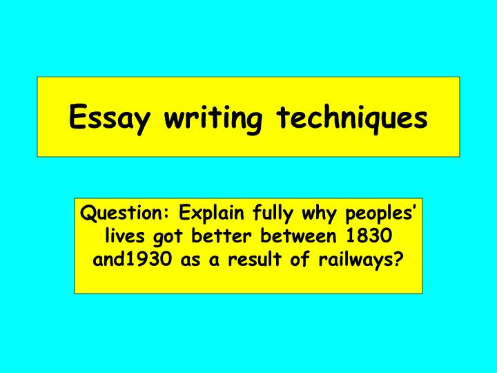 Essay writing helper techniques ppt