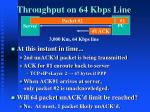 throughput on 64 kbps line1