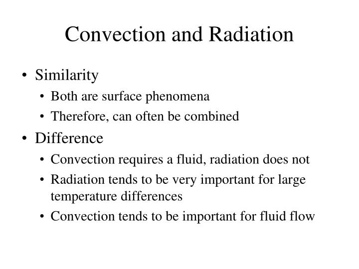 Convection and Radiation