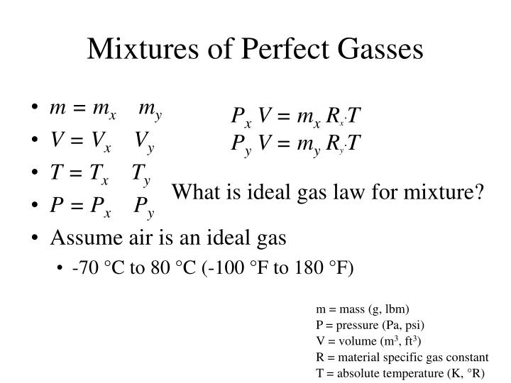 Mixtures of Perfect Gasses