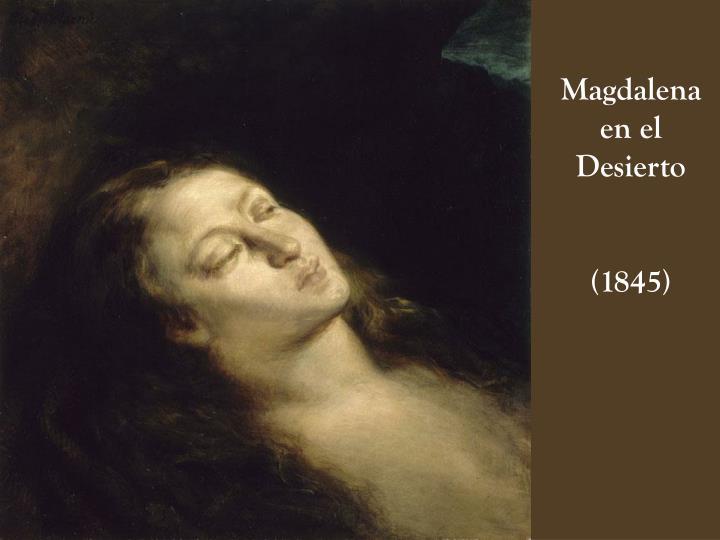 Magdalena                      en el                                Desierto