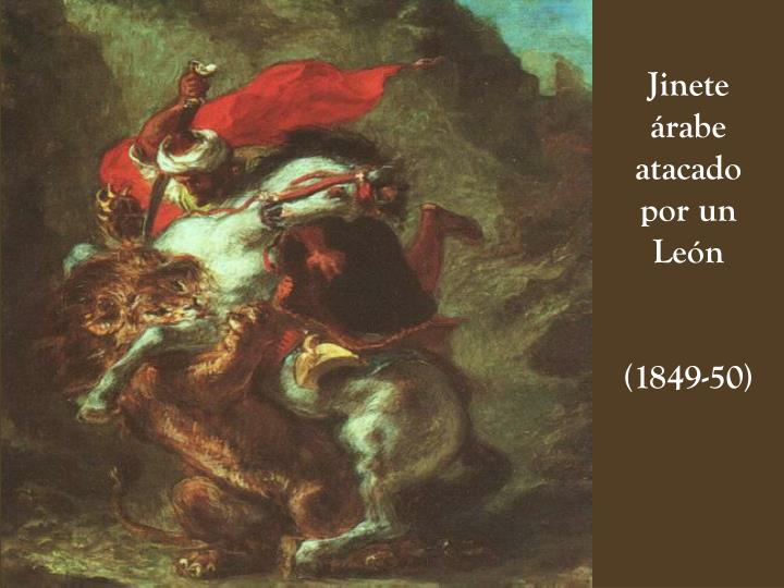 Jinete árabe atacado por un León