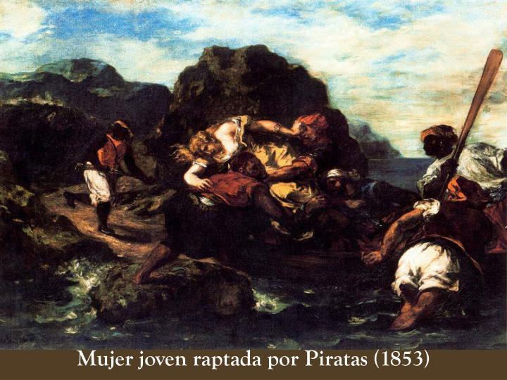 Mujer joven raptada por Piratas (1853)