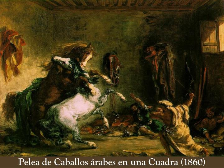 Pelea de Caballos árabes en una Cuadra (1860)