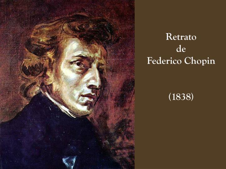 Retrato                                                 de                                                  Federico Chopin