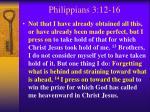 philippians 3 12 16
