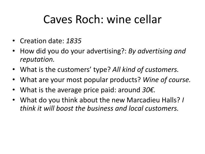 Caves Roch: