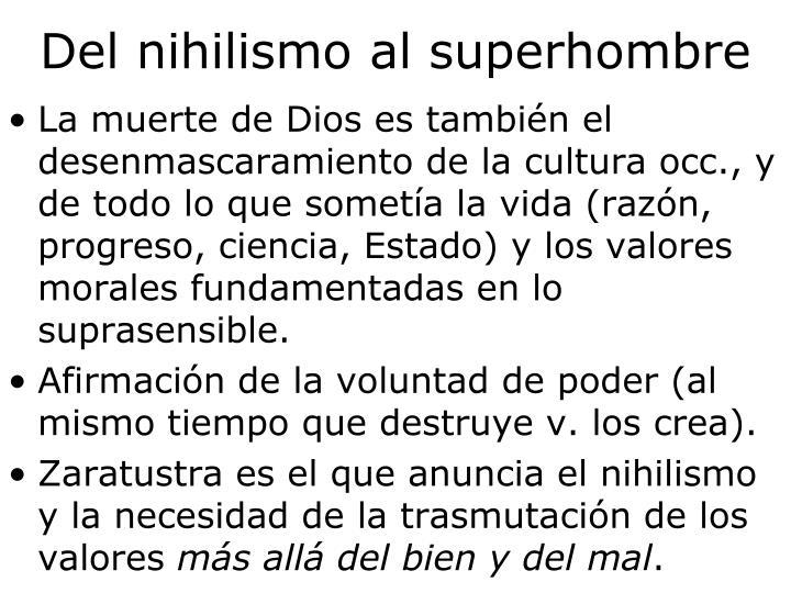 Del nihilismo al superhombre