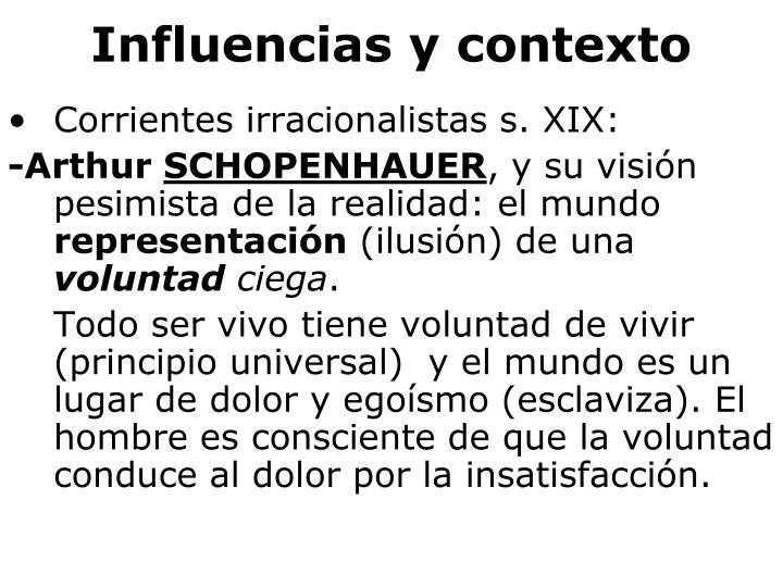 Influencias y contexto