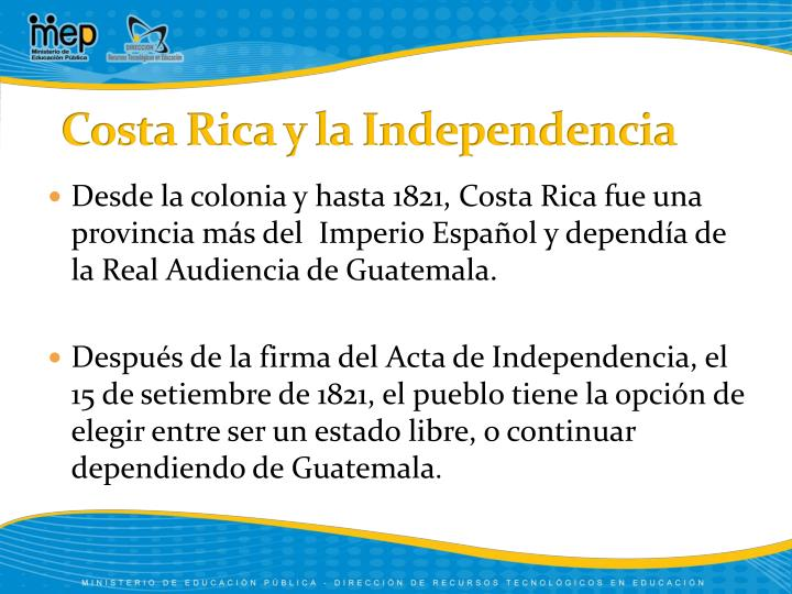 Costa rica y la independencia
