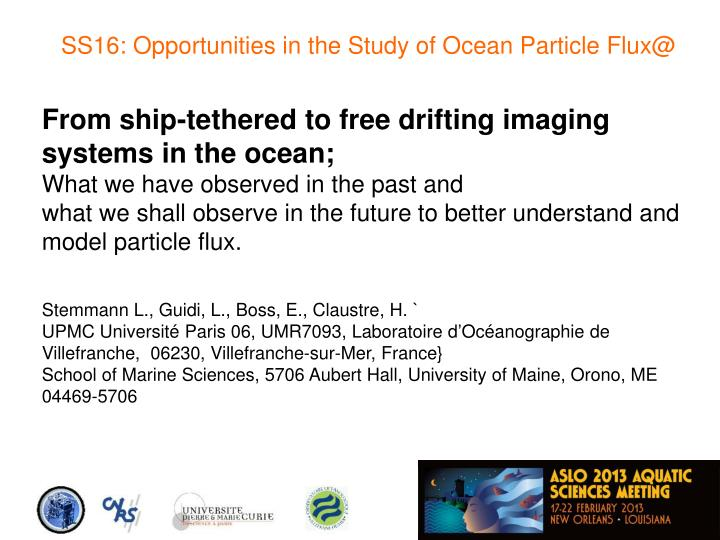 SS16: Opportunities in the Study of Ocean Particle Flux@