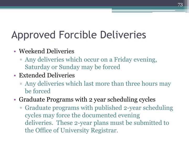 Approved Forcible Deliveries