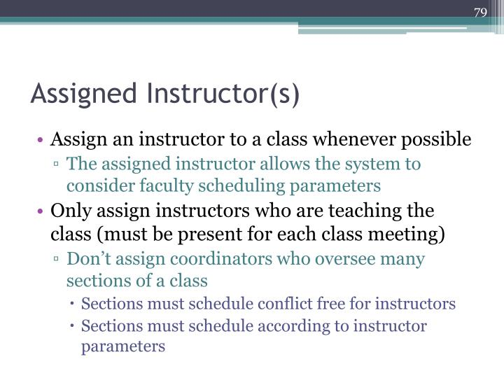 Assigned Instructor(s)