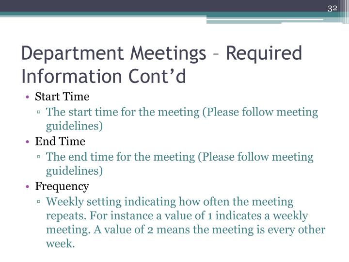 Department Meetings – Required Information Cont'd