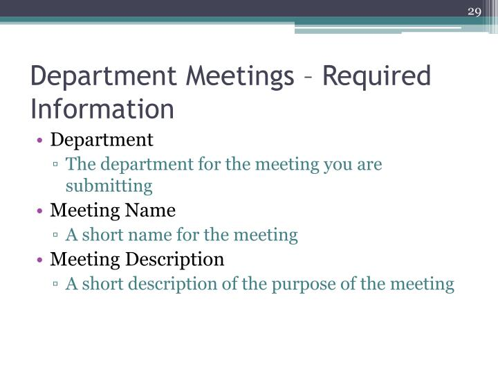 Department Meetings – Required Information