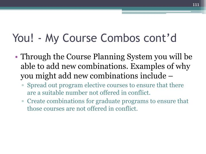 You! - My Course Combos cont'd