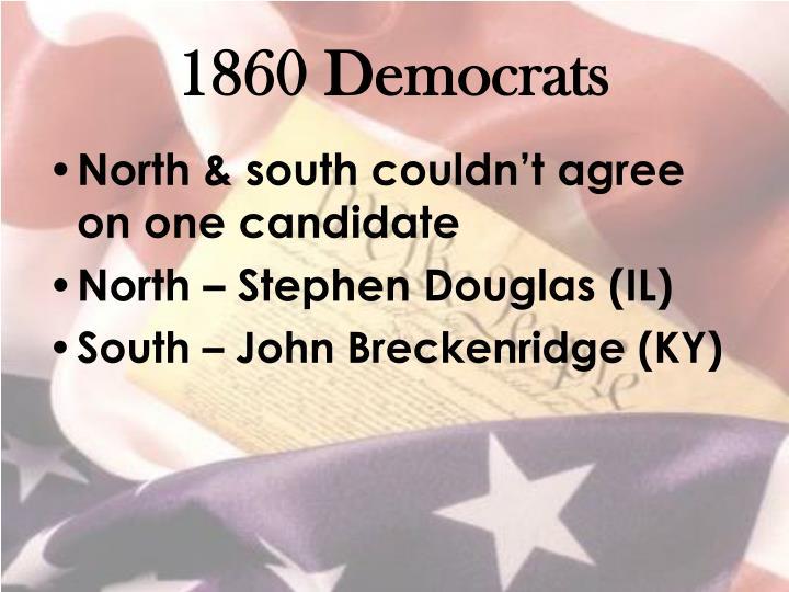 1860 Democrats