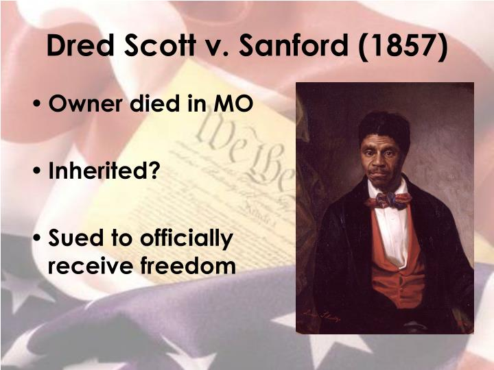 Dred scott v sanford 18571