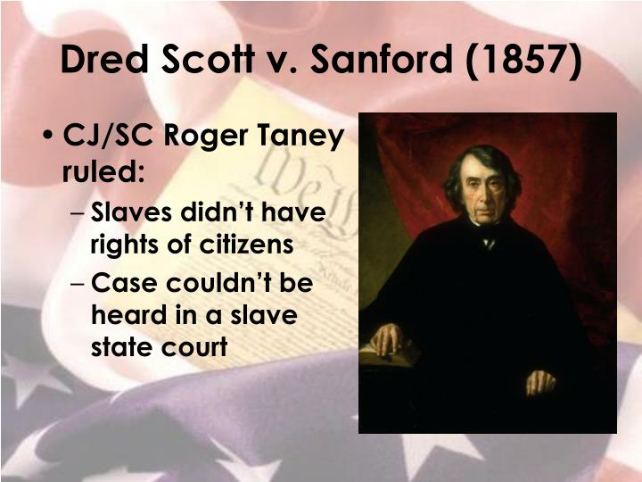 Dred Scott v. Sanford (1857)