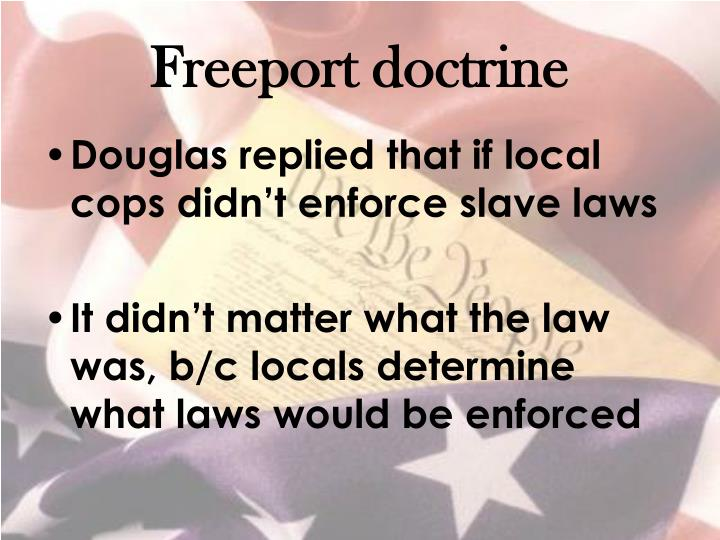 Freeport doctrine