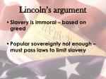 lincoln s argument