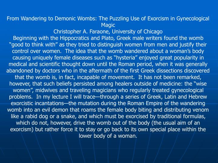 From Wandering to Demonic Wombs: The Puzzling Use of Exorcism in Gynecological Magic