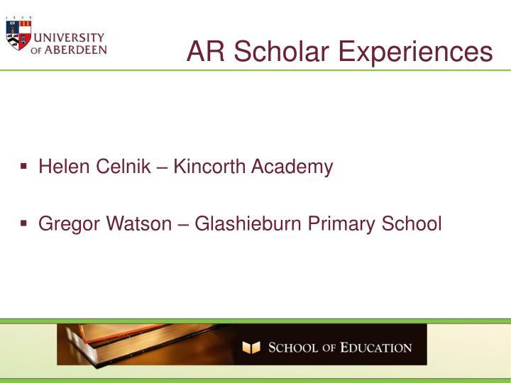 AR Scholar Experiences
