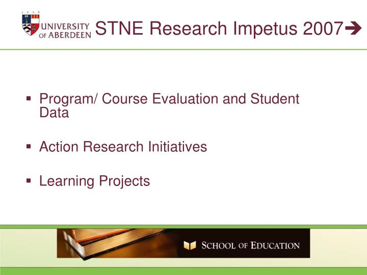 STNE Research Impetus 2007